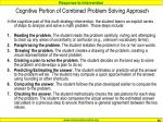 cognitive portion of combined problem solving approach