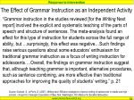the effect of grammar instruction as an independent activity