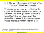 tier 1 what are the recommended elements of core curriculum more research needed