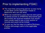 prior to implementing fgac