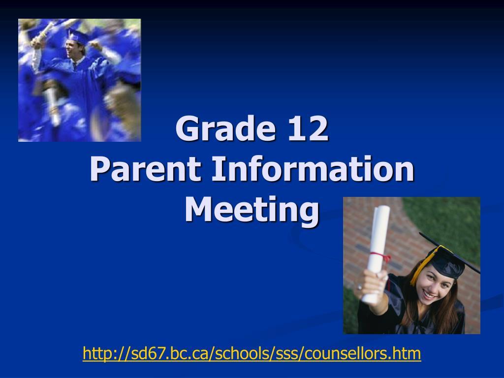 grade 12 parent information meeting l.
