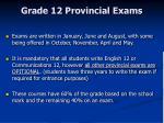 grade 12 provincial exams