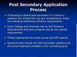 post secondary application process