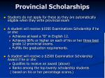 provincial scholarships