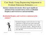 case study using engineering judgement to evaluate emissions estimates 2 of 2