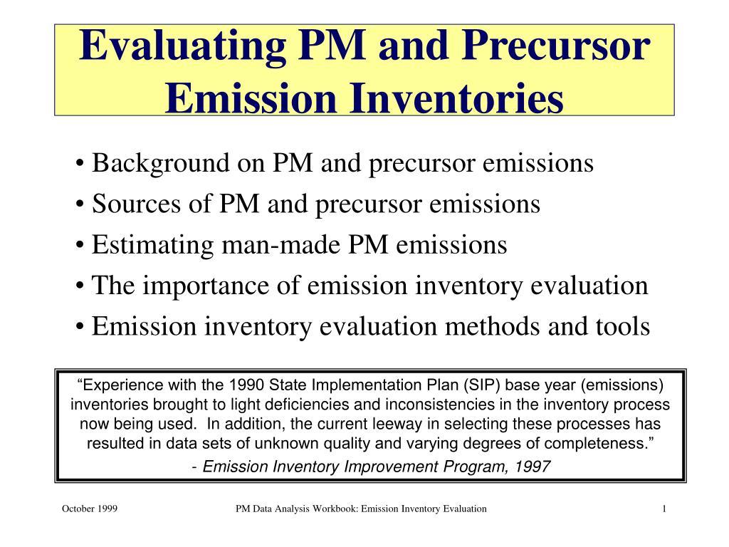 evaluating pm and precursor emission inventories l.