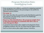 program retention rate establishing goals19