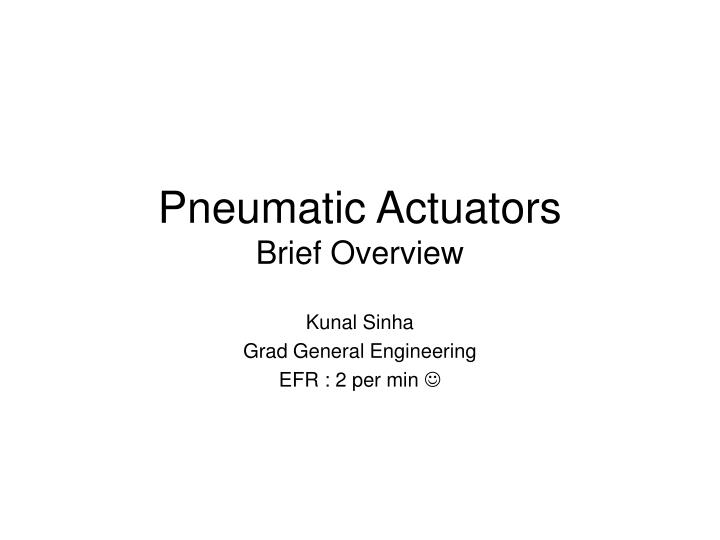 pneumatic actuators brief overview n.