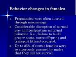 behavior changes in females