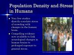 population density and stress in humans