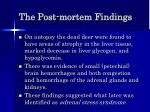 the post mortem findings