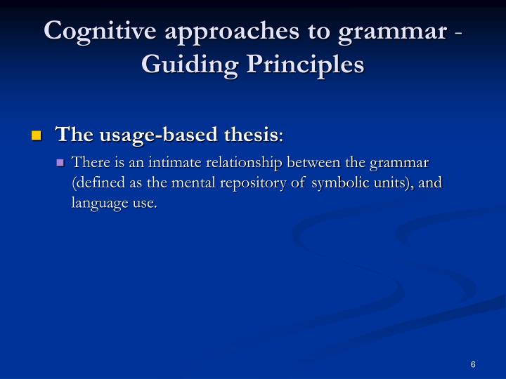 cognitive approaches to language and grammar Grammar: a social-cognitive approach to language krisztina fehér sociolinguistics reading room indiana university, in, usa, 01/05/2014.