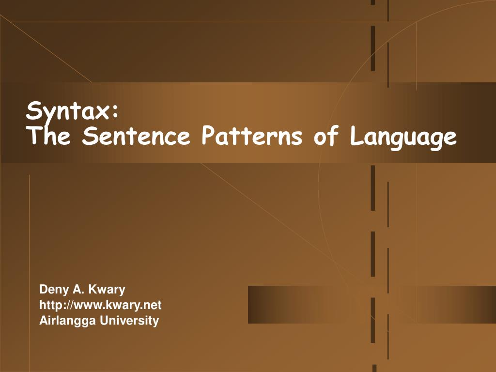 syntax the sentence patterns of language l.