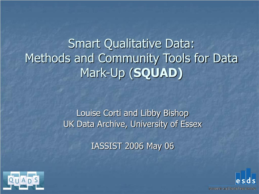 smart qualitative data methods and community tools for data mark up squad l.