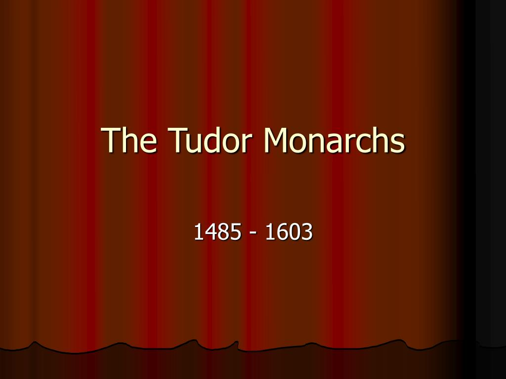 the tudor monarchs l.