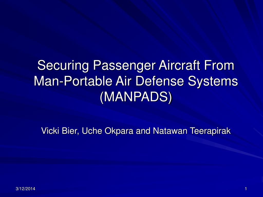 Securing Passenger Aircraft From Man-Portable Air Defense Systems (MANPADS)