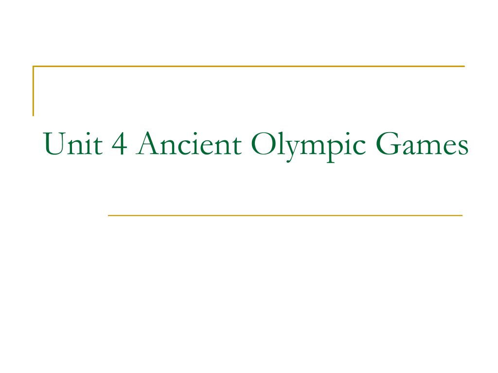 unit 4 ancient olympic games l.