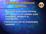 pandemic influenza nuances