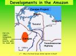 developments in the amazon