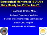 serological markers in ibd are they ready for prime time