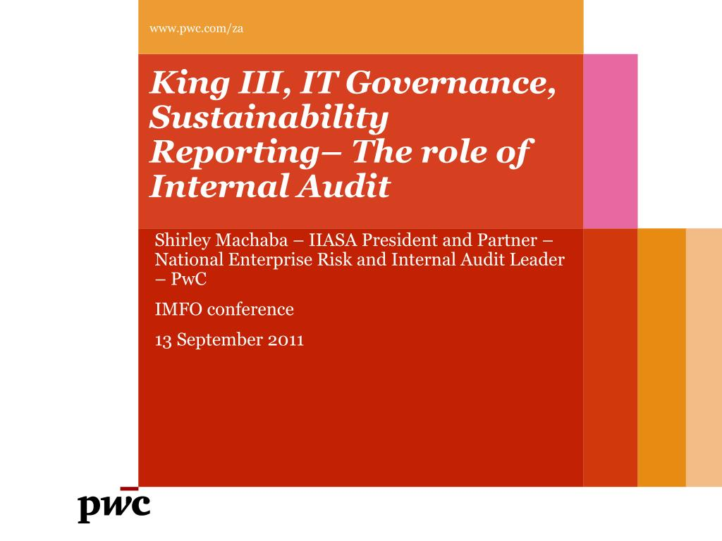 king iii it governance sustainability reporting the role of internal audit l.