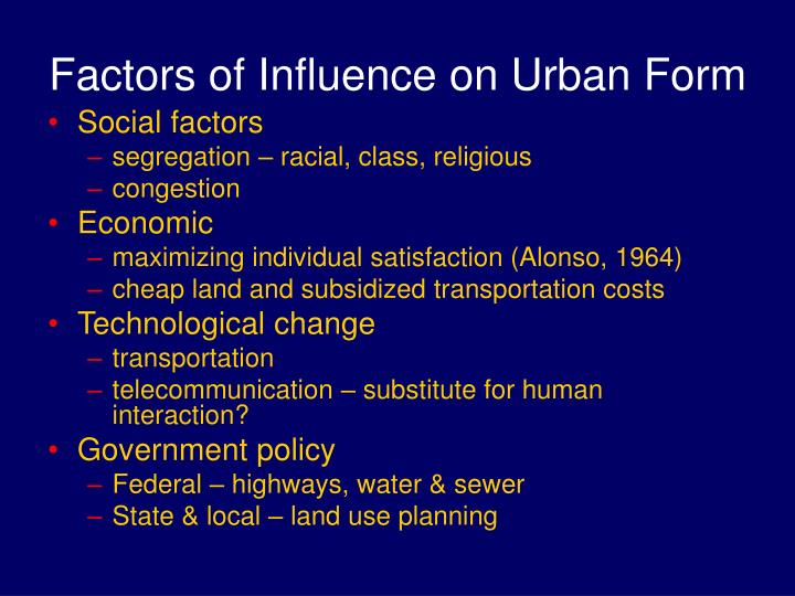 factors influencing social change in the city Another important factor responsible for social change in india is growth of cities  and rate of population people from rural areas migrating to the.