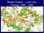 model outputs land use change 1980 1994