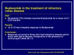 budesonide in the treatment of refractory celiac disease