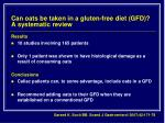 can oats be taken in a gluten free diet gfd a systematic review