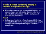 celiac disease screening amongst women of reproductive age