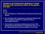 incidence of autoimmune diseases in celiac disease cd protective effect of the gluten free diet14
