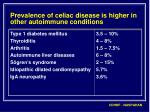prevalence of celiac disease is higher in other autoimmune conditions
