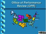 office of performance review opr