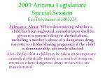 2003 arizona legislature special session key provisions of hb202412
