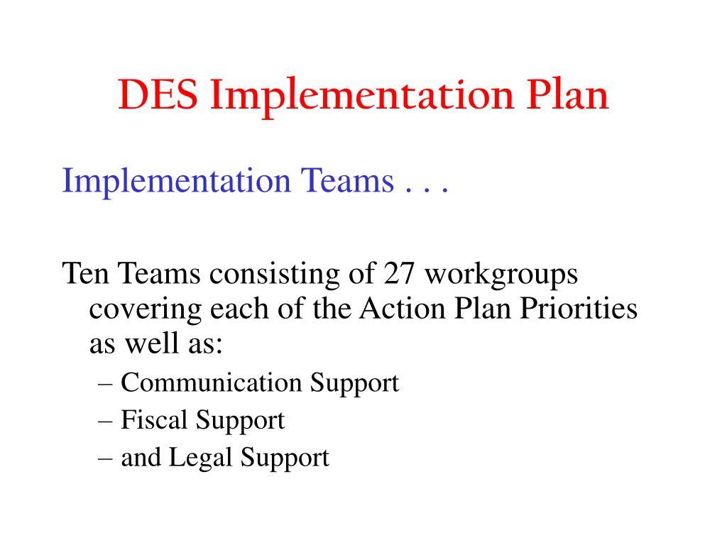 DES Implementation Plan