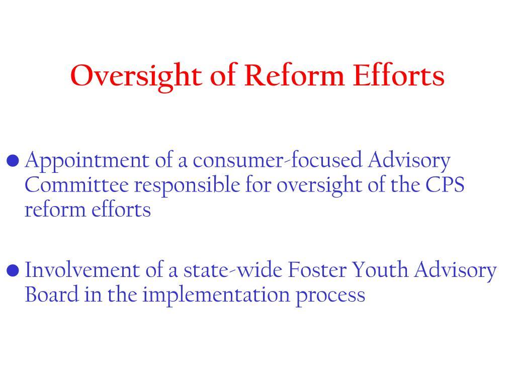 Oversight of Reform Efforts