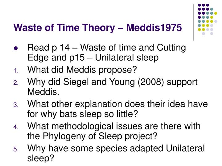 Waste of Time Theory – Meddis1975