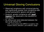 universal gloving conclusions