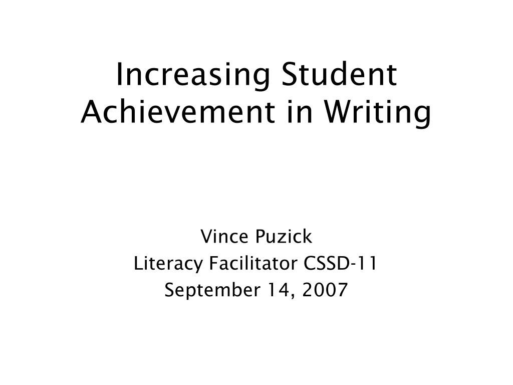 increasing student achievement in writing l.