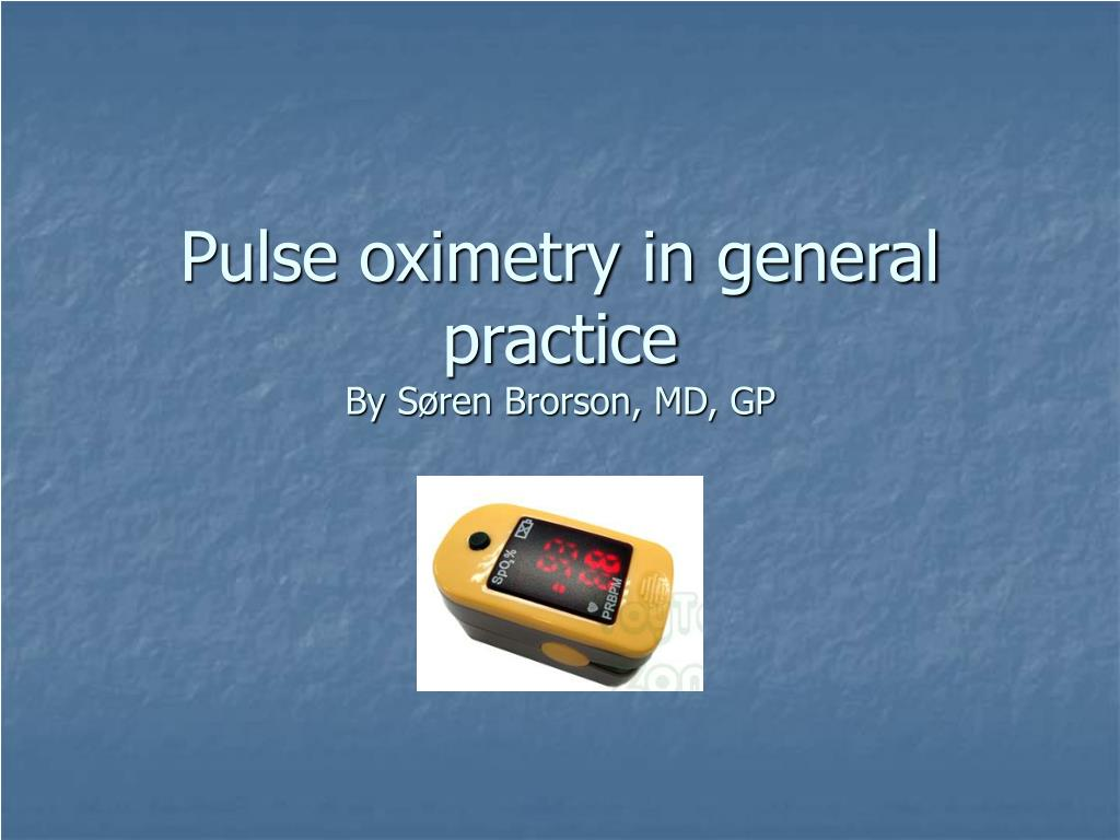 pulse oximetry in general practice by s ren brorson md gp l.