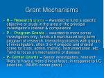grant mechanisms