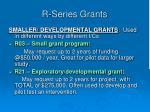 r series grants