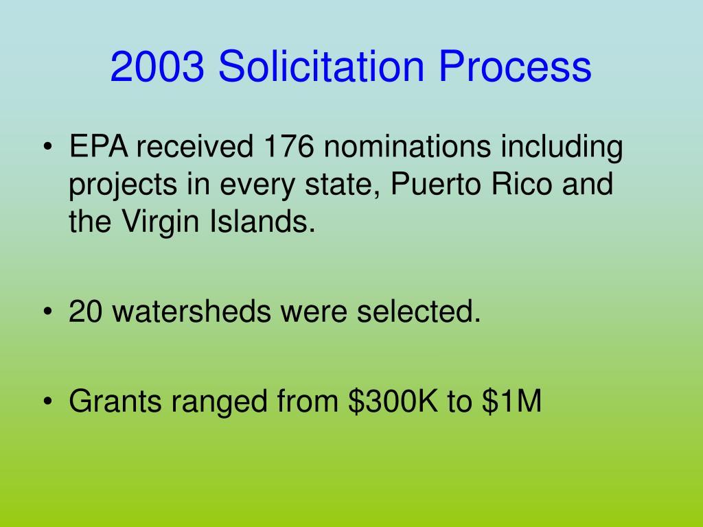 2003 Solicitation Process