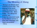 the meaning of abeng