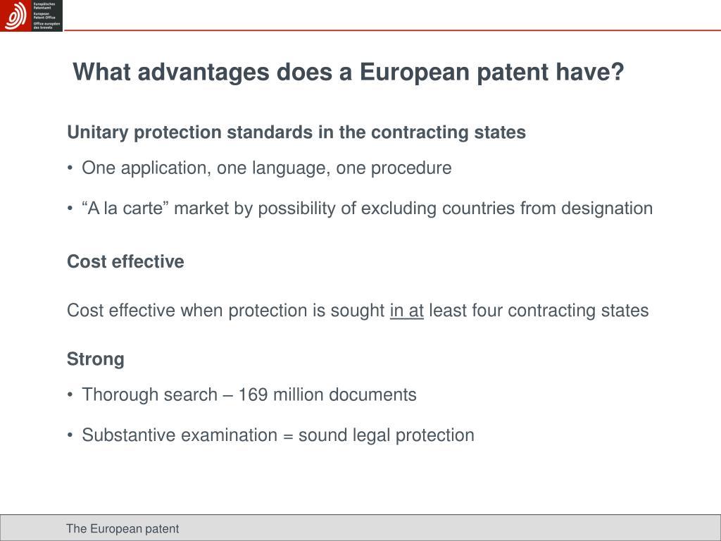 What advantages does a European patent have?