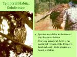 temporal habitat subdivision11