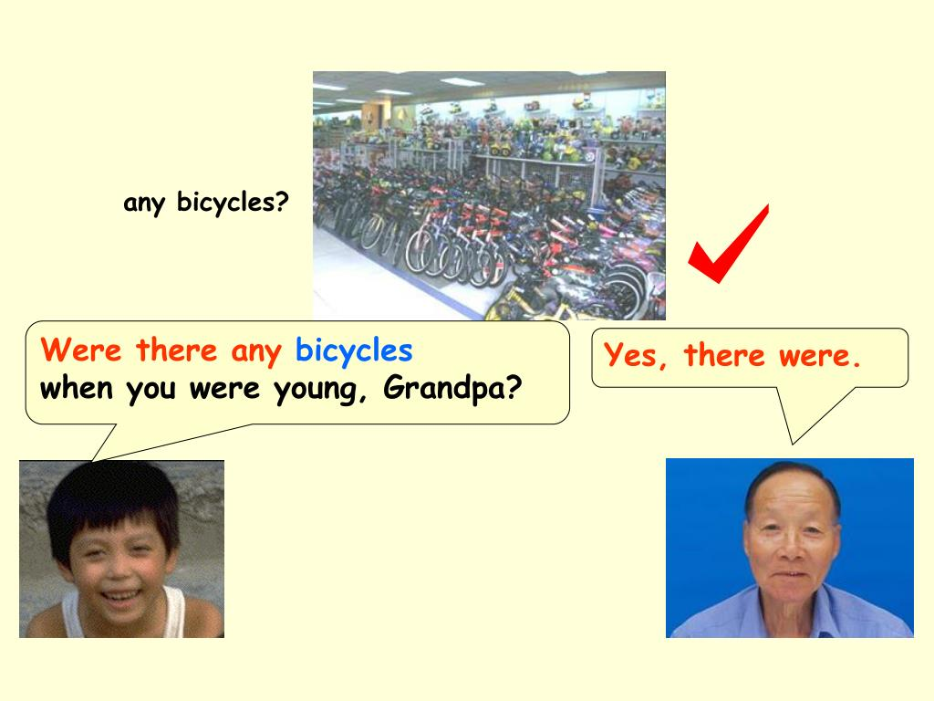any bicycles?