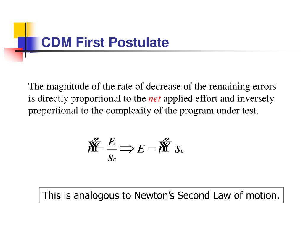 CDM First Postulate