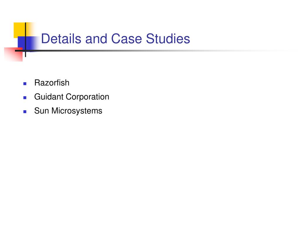 Details and Case Studies