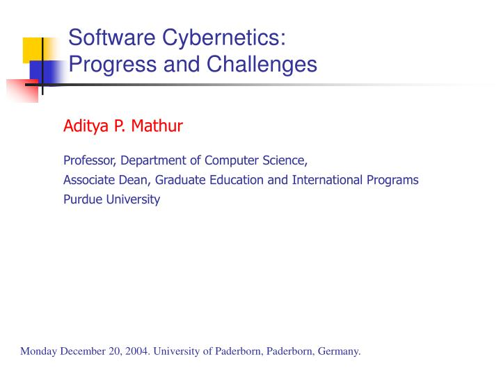 Software cybernetics progress and challenges